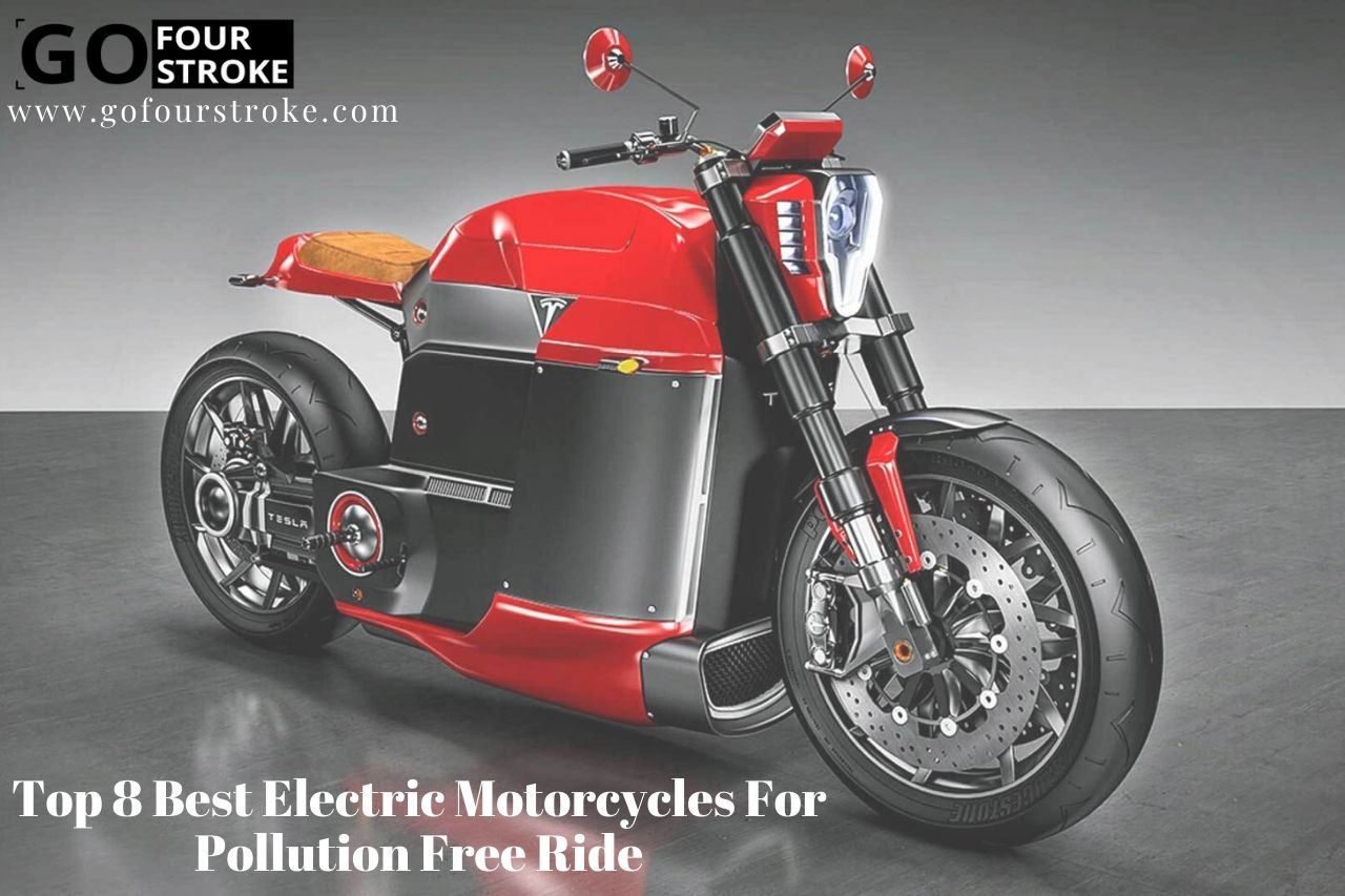 Top 8 Best Electric Motorcycles For Pollution Free Ride