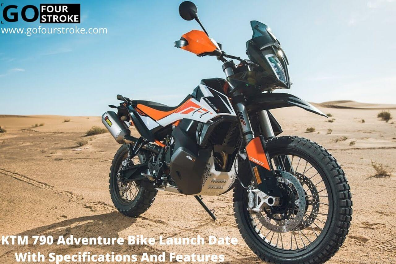 KTM 790 Adventure Bike Launch Date With Specifications And Features